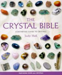 Crystal Bible 1-Definitive Guide-Judy Hall Books