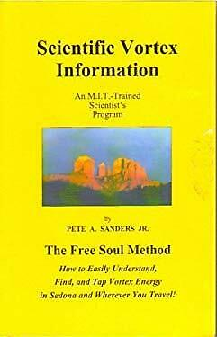 Scientific Vortex Information-Pete A Sanders Jr. Books